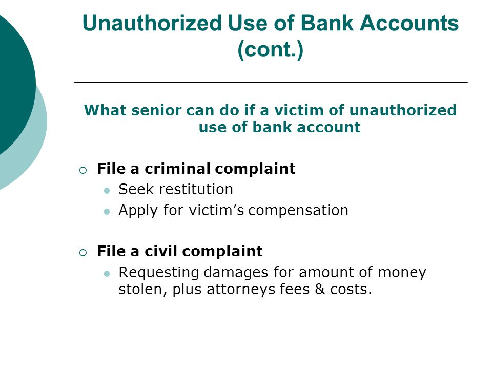 Unauthorized Use of Bank Accounts (cont.)
