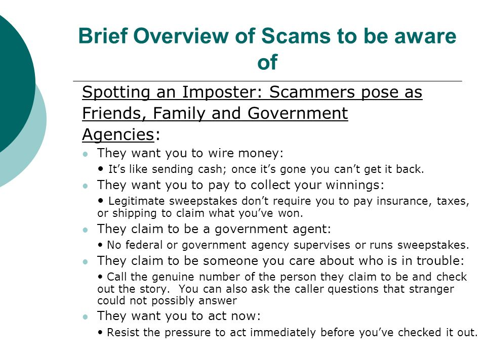 Brief Overview of Scams to be aware of
