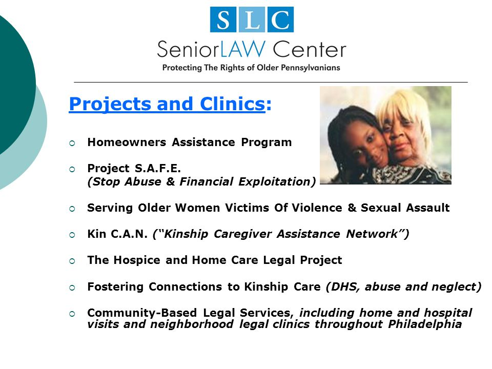 Projects and Clinics: Homeowners Assistance Program Project S.A.F.E.