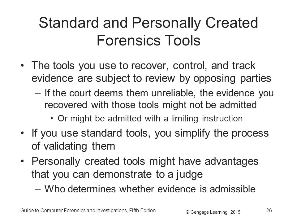 Standard and Personally Created Forensics Tools