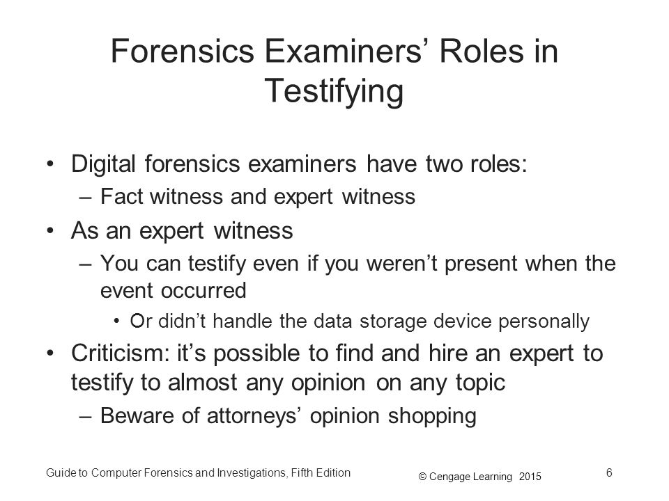 Forensics Examiners' Roles in Testifying