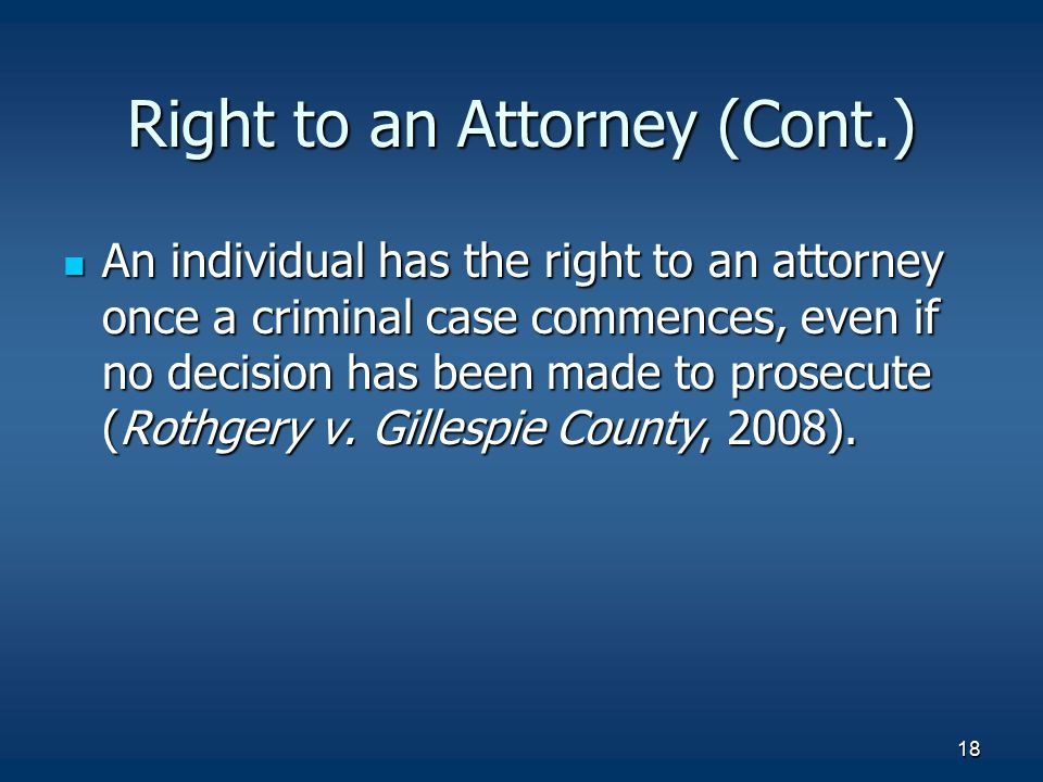 Right to an Attorney (Cont.)