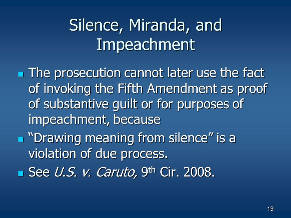 Silence, Miranda, and Impeachment