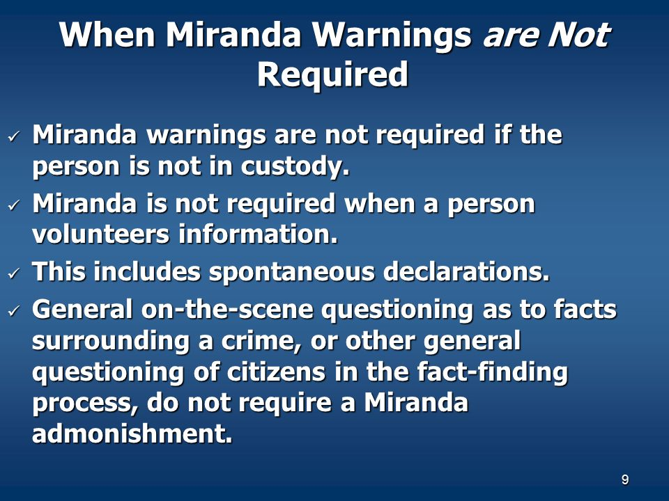 When Miranda Warnings are Not Required
