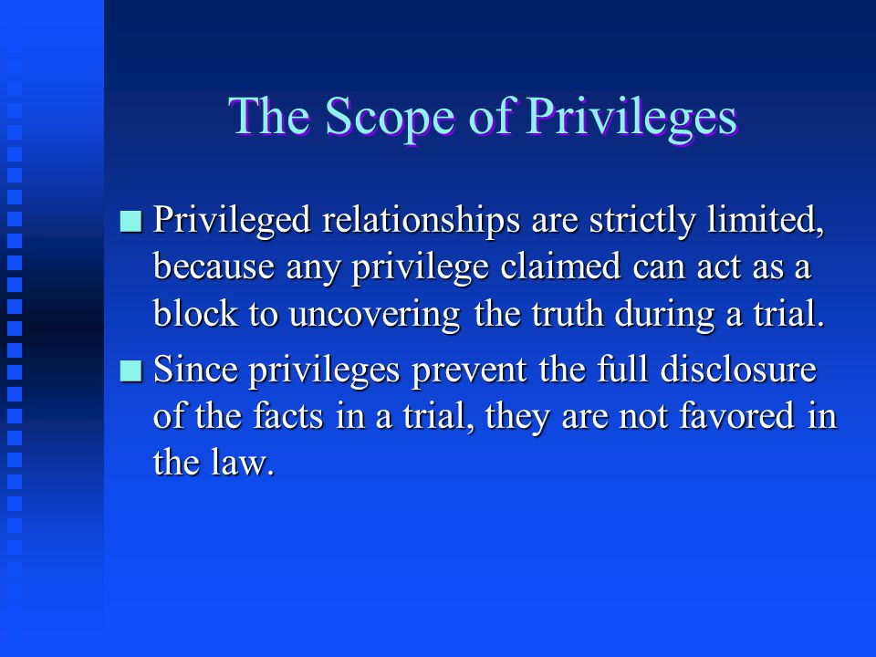 The Scope of Privileges