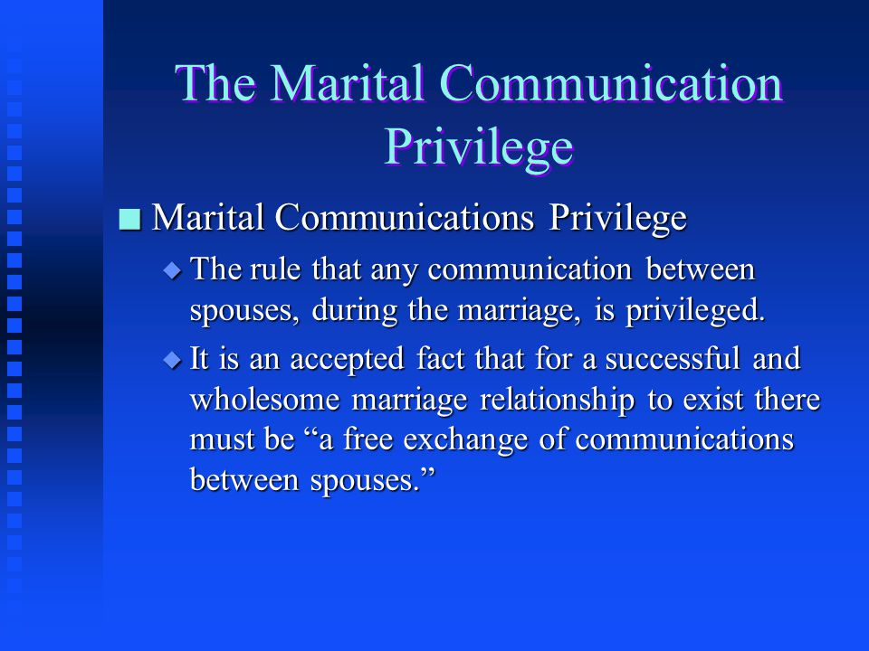 The Marital Communication Privilege