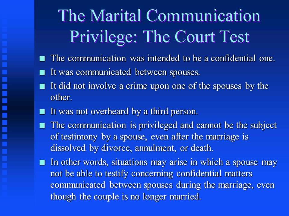The Marital Communication Privilege: The Court Test