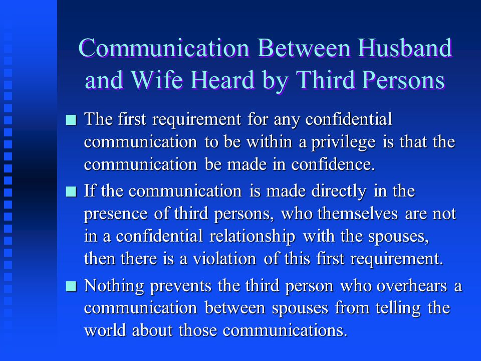 Communication Between Husband and Wife Heard by Third Persons
