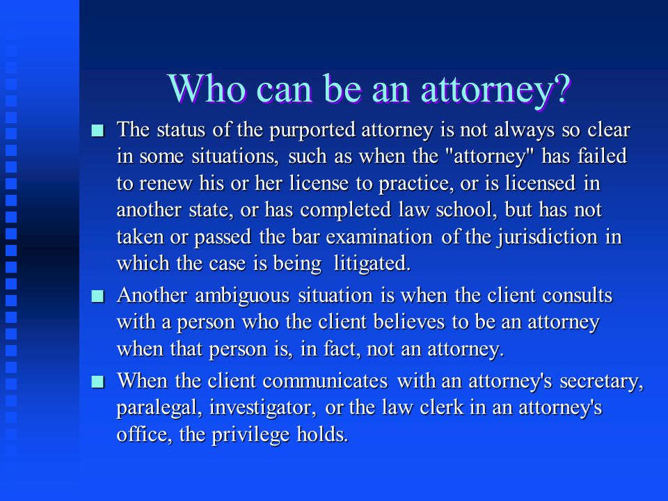 Who can be an attorney