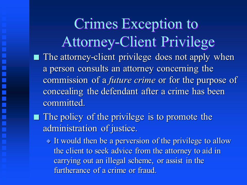 Crimes Exception to Attorney-Client Privilege