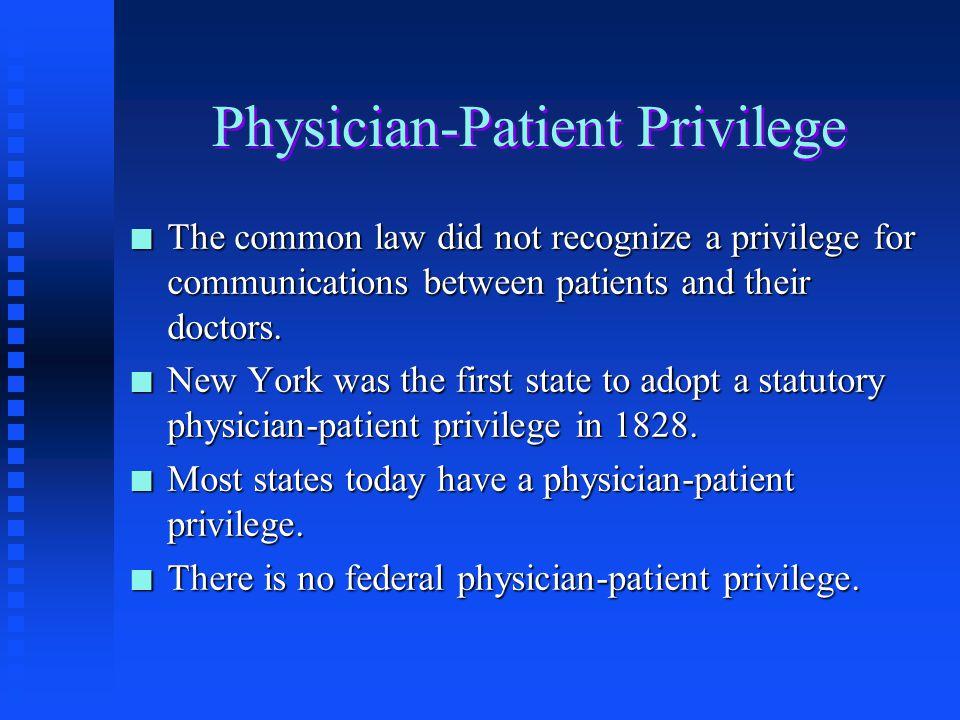 Physician-Patient Privilege