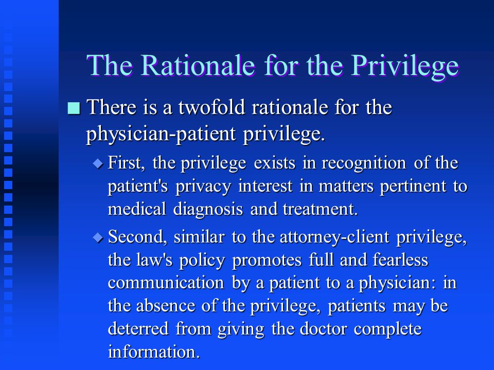 The Rationale for the Privilege