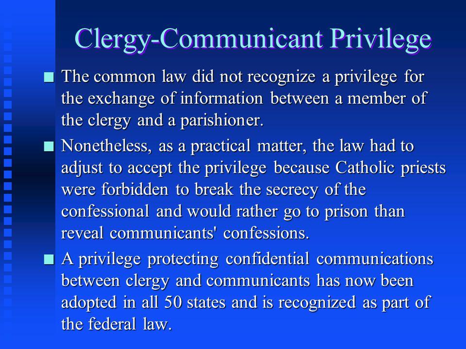 Clergy-Communicant Privilege