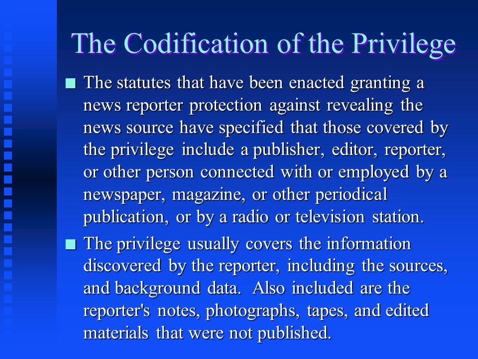 The Codification of the Privilege