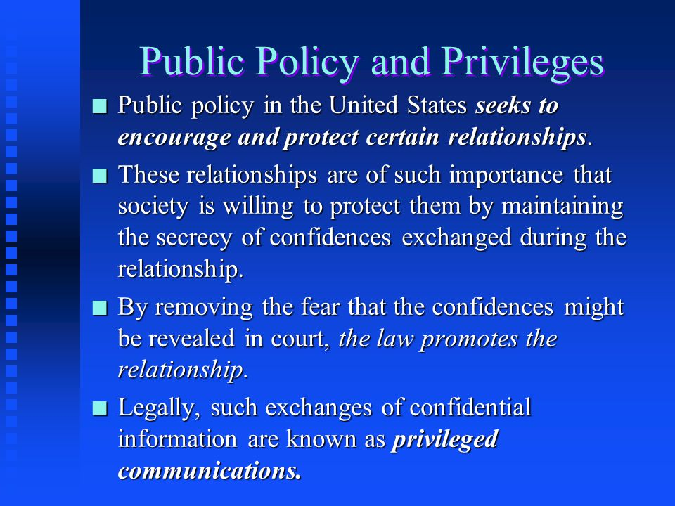 Public Policy and Privileges