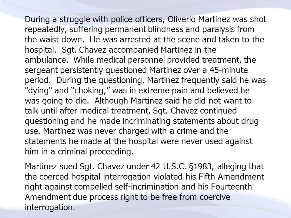 During a struggle with police officers, Oliverio Martinez was shot repeatedly, suffering permanent blindness and paralysis from the waist down. He was arrested at the scene and taken to the hospital. Sgt.