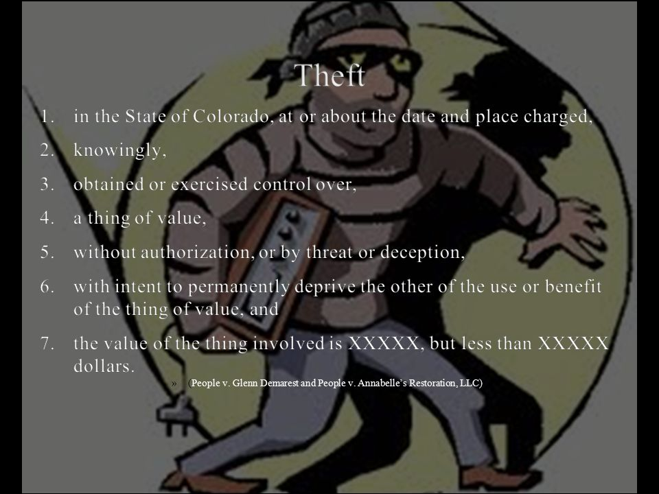 Theft 1. in the State of Colorado, at or about the date and place charged, 2. knowingly, 3. obtained or exercised control over,