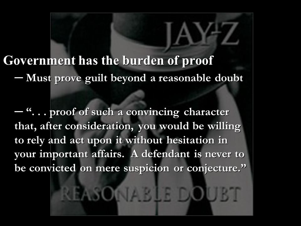 Government has the burden of proof