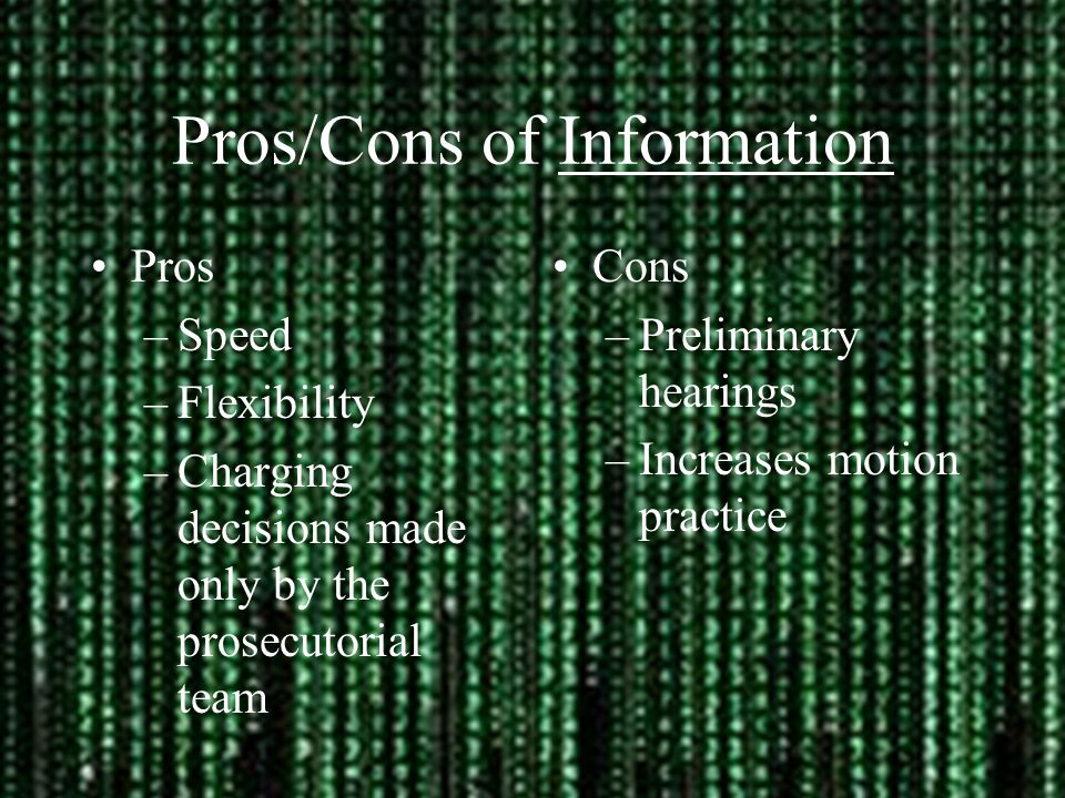 Pros/Cons of Information