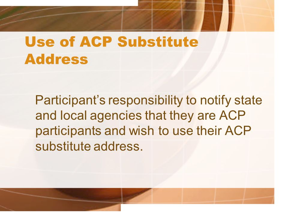 Use of ACP Substitute Address