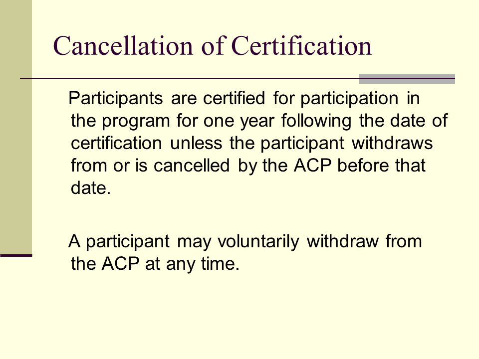 Cancellation of Certification