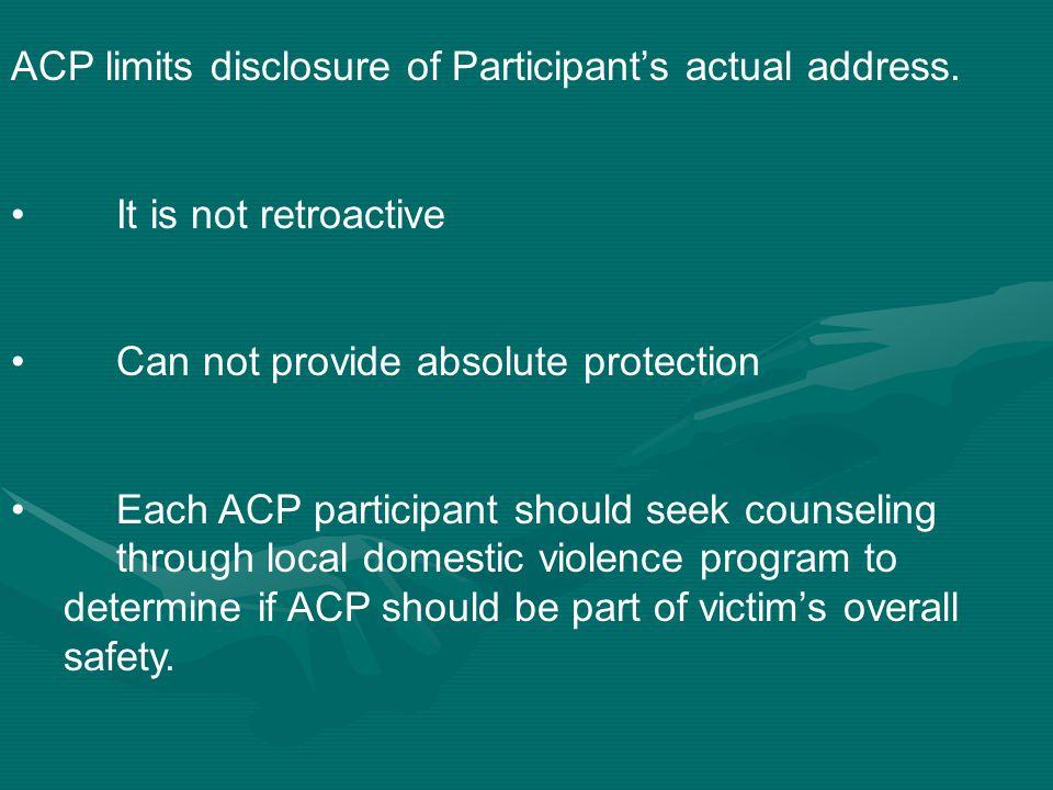 ACP limits disclosure of Participant's actual address.
