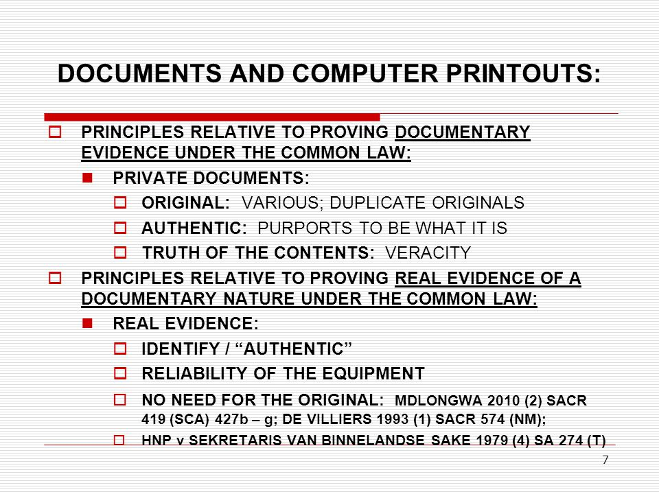 DOCUMENTS AND COMPUTER PRINTOUTS: