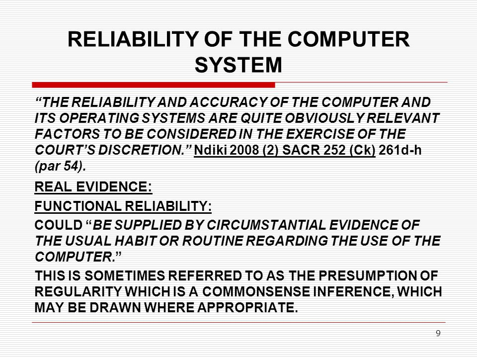 RELIABILITY OF THE COMPUTER SYSTEM