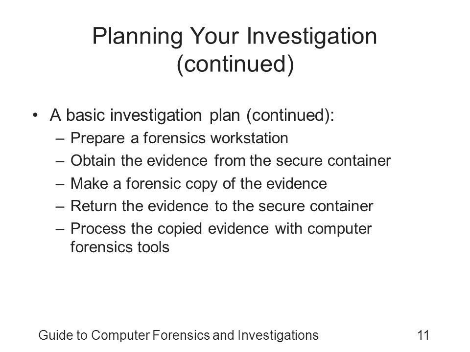 Planning Your Investigation (continued)