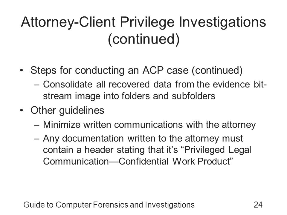 Attorney-Client Privilege Investigations (continued)