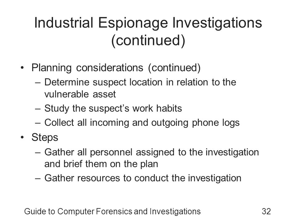 Industrial Espionage Investigations (continued)