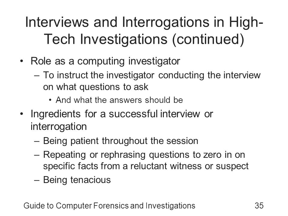 Interviews and Interrogations in High-Tech Investigations (continued)
