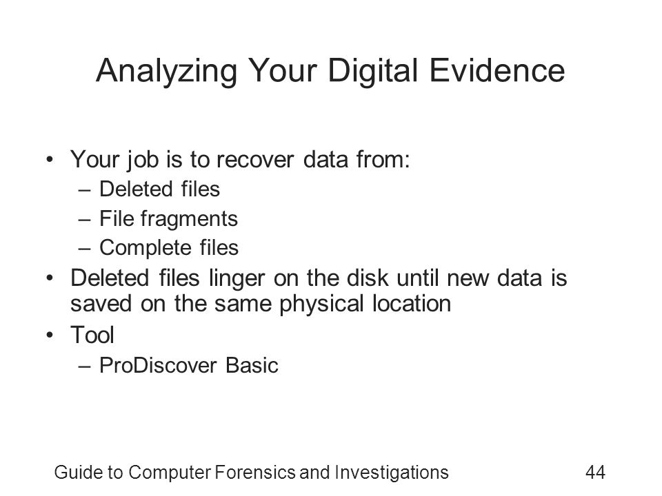 Analyzing Your Digital Evidence