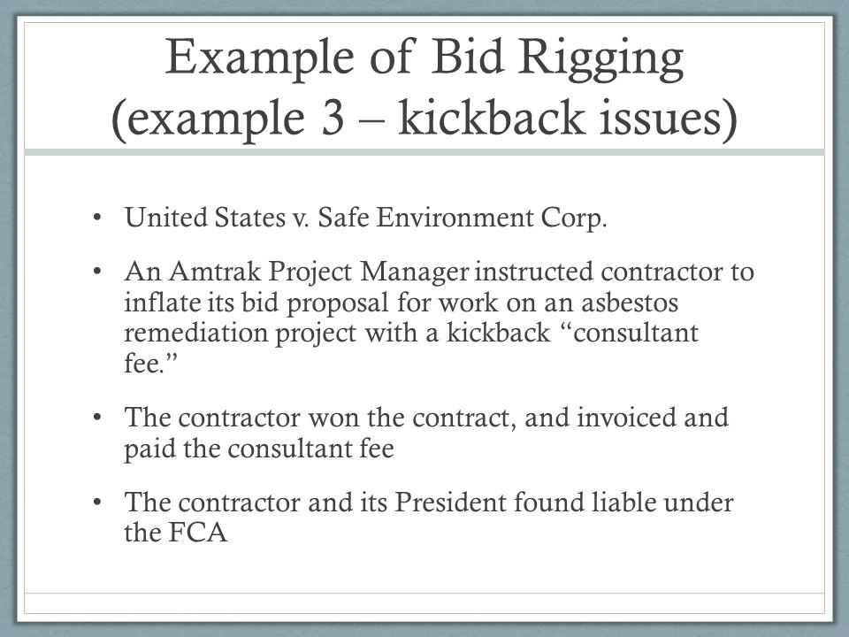 Example of Bid Rigging (example 3 – kickback issues)