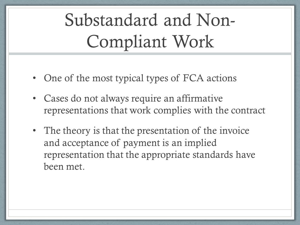 Substandard and Non-Compliant Work