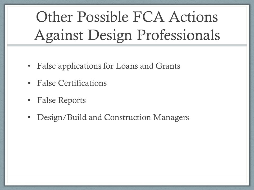 Other Possible FCA Actions Against Design Professionals