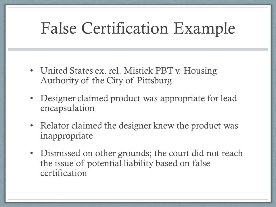 False Certification Example