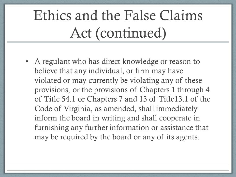 Ethics and the False Claims Act (continued)