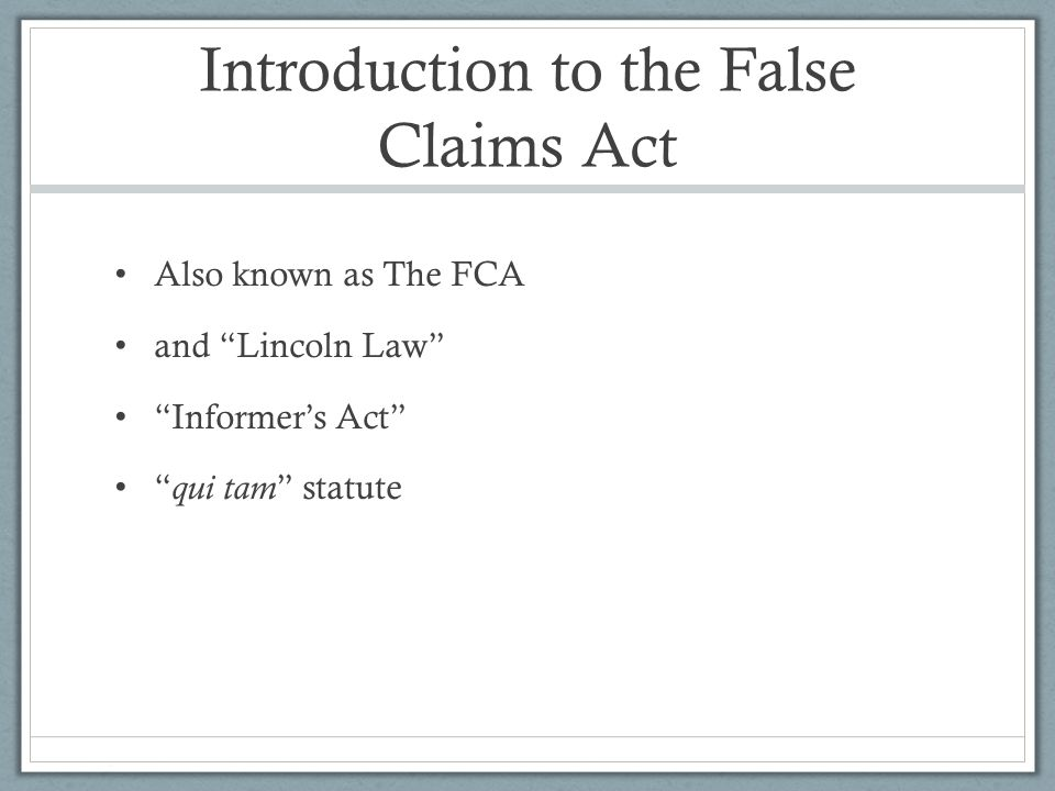 Introduction to the False Claims Act