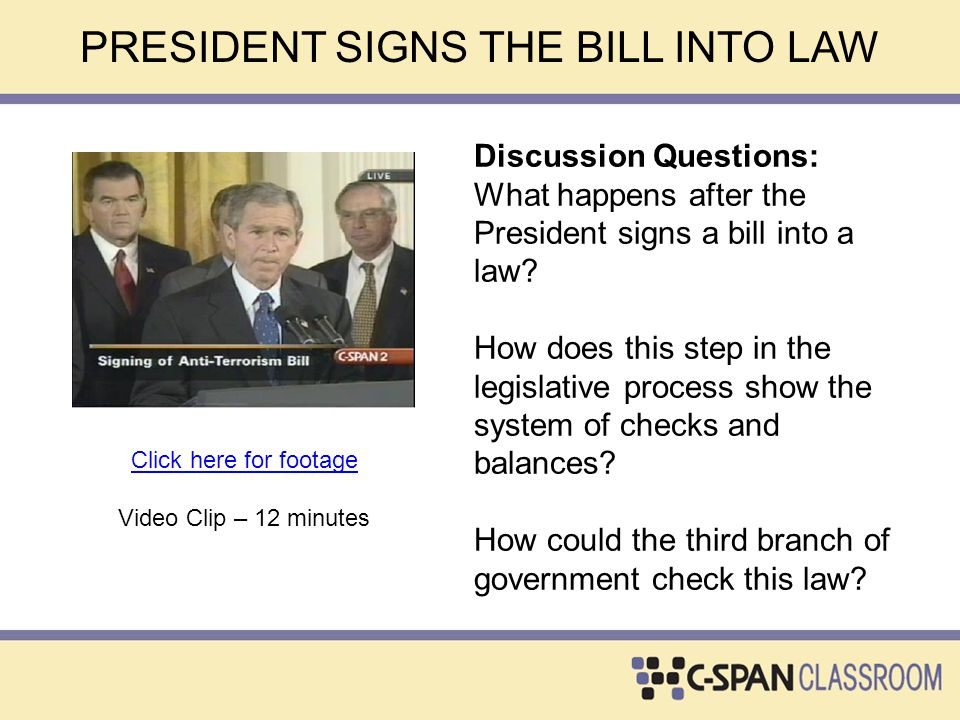 PRESIDENT SIGNS THE BILL INTO LAW