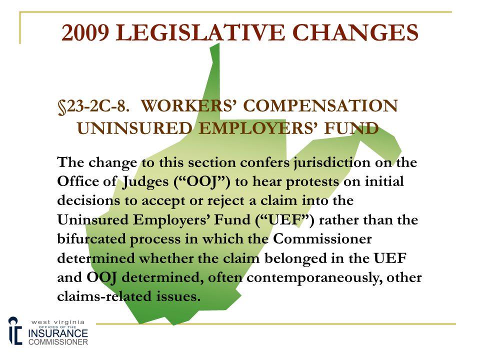 §23-2C-8. WORKERS' COMPENSATION UNINSURED EMPLOYERS' FUND