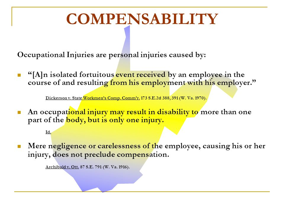 COMPENSABILITY Occupational Injuries are personal injuries caused by: