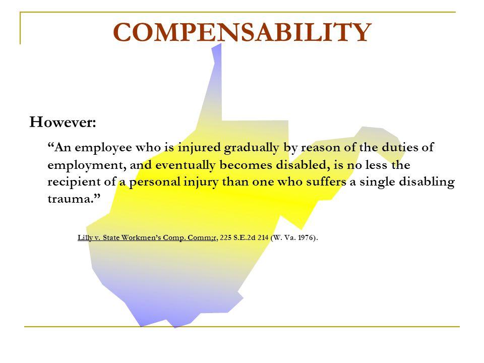 COMPENSABILITY However:
