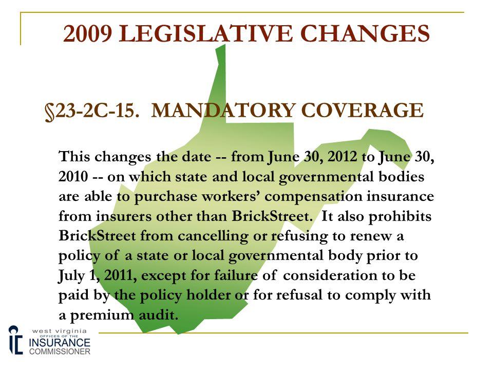 §23-2C-15. MANDATORY COVERAGE