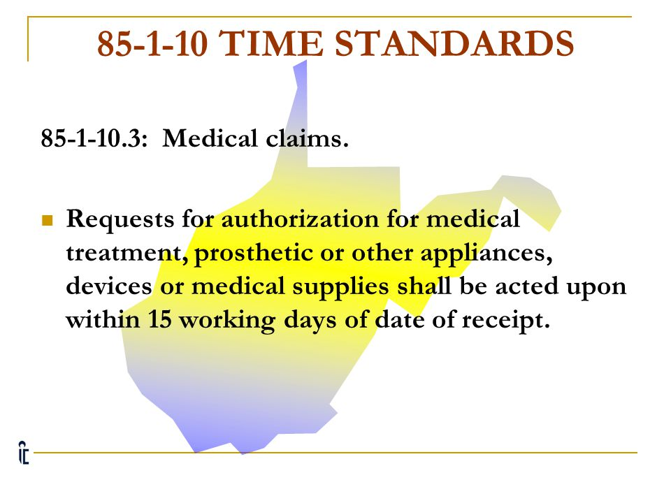 85-1-10 TIME STANDARDS 85-1-10.3: Medical claims.