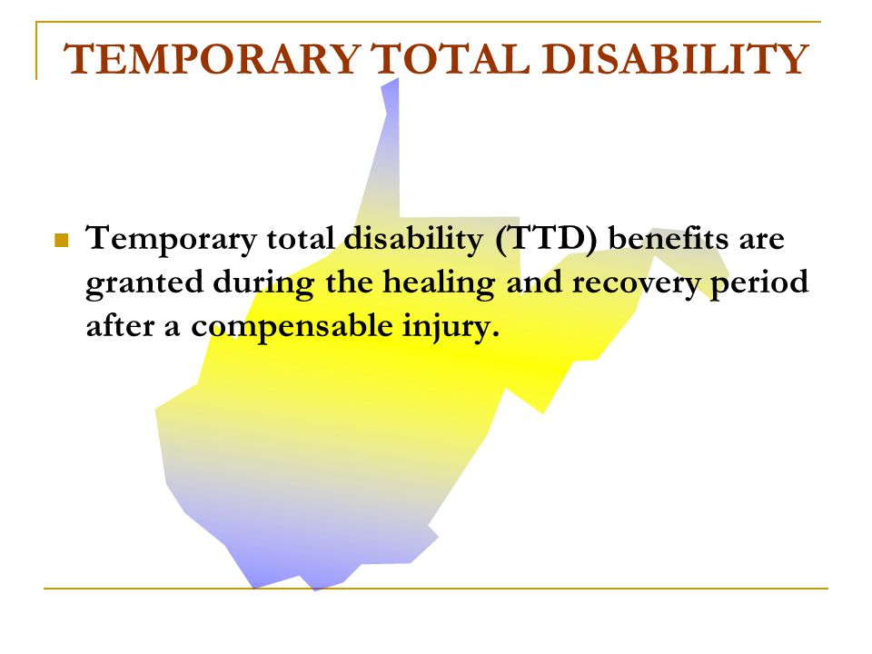 TEMPORARY TOTAL DISABILITY