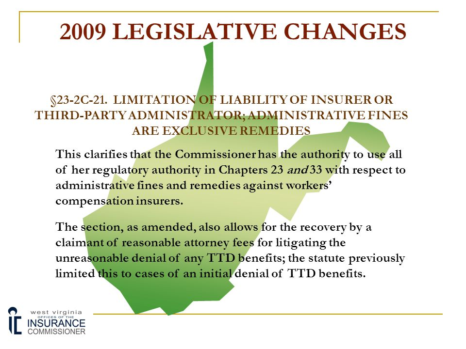 2009 LEGISLATIVE CHANGES §23-2C-21. LIMITATION OF LIABILITY OF INSURER OR THIRD-PARTY ADMINISTRATOR; ADMINISTRATIVE FINES ARE EXCLUSIVE REMEDIES.