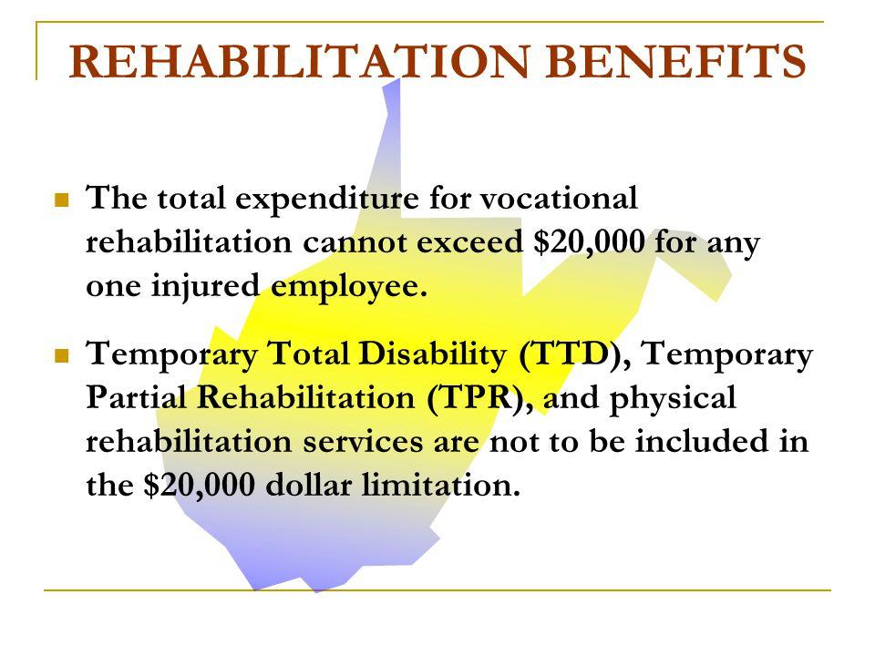 REHABILITATION BENEFITS