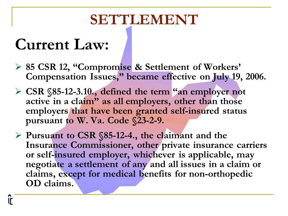 Current Law: SETTLEMENT