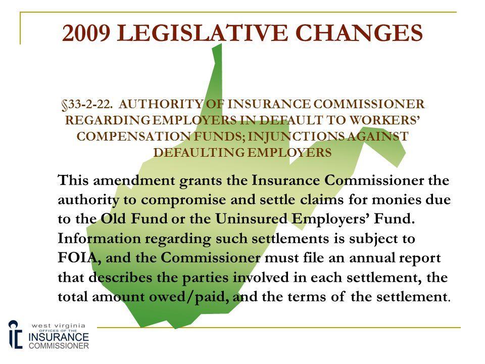 2009 LEGISLATIVE CHANGES
